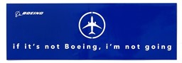 Bild von If it`s not Boeing, I`m not going Autoaufkleber