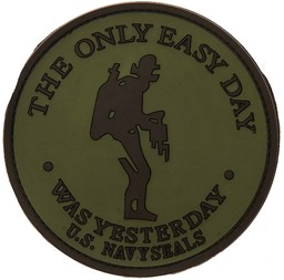 Bild von The only easy Day was Yesterday PVC Rubber Patch