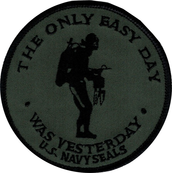 Picture of The only easy Day was Yesterday Patch